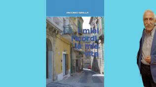 I miei ricordi, la mia vita: venerdì la presentazione del libro d'esordio del poeta crotonese Antonio Sibilla